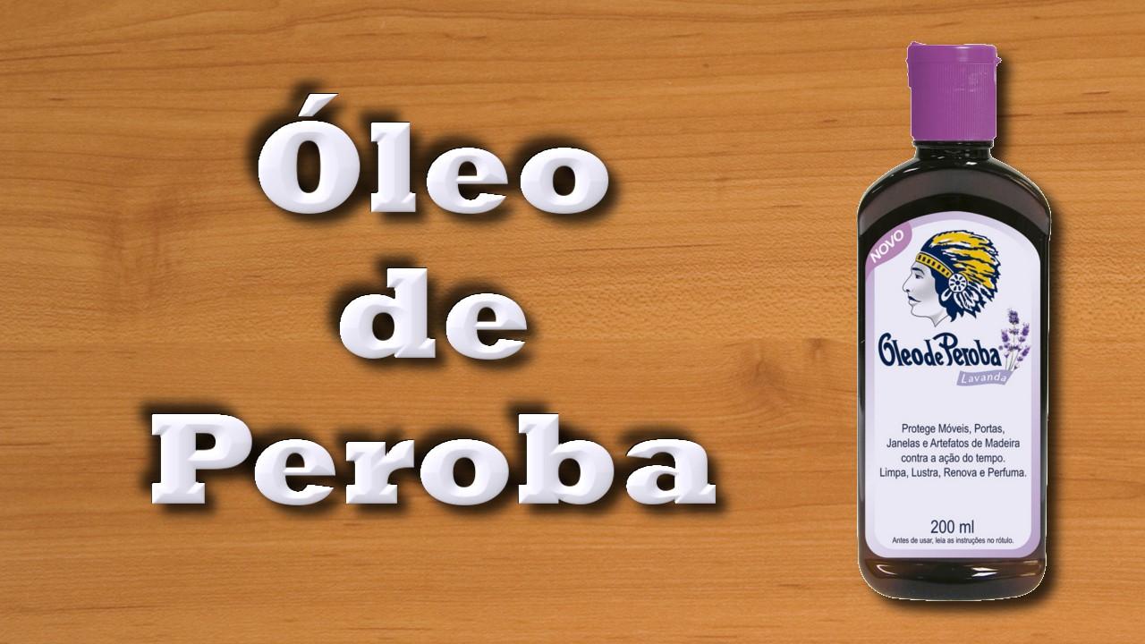Óleo de Peroba
