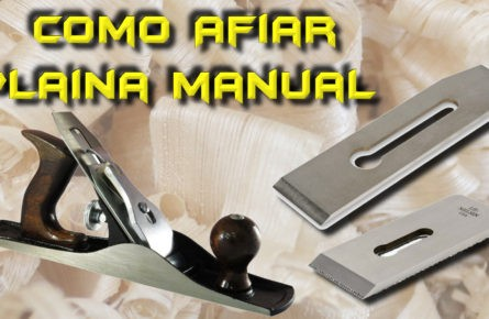 Como afiar e regular plaina manual